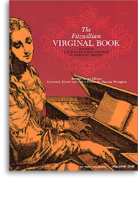 The Fitzwilliam Virginal Book Volume 1