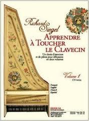 Apprendre a Toucher le Clavecin Vol. I